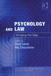 Psychology and Law - Bridging the Gap ebook by Professor David Canter