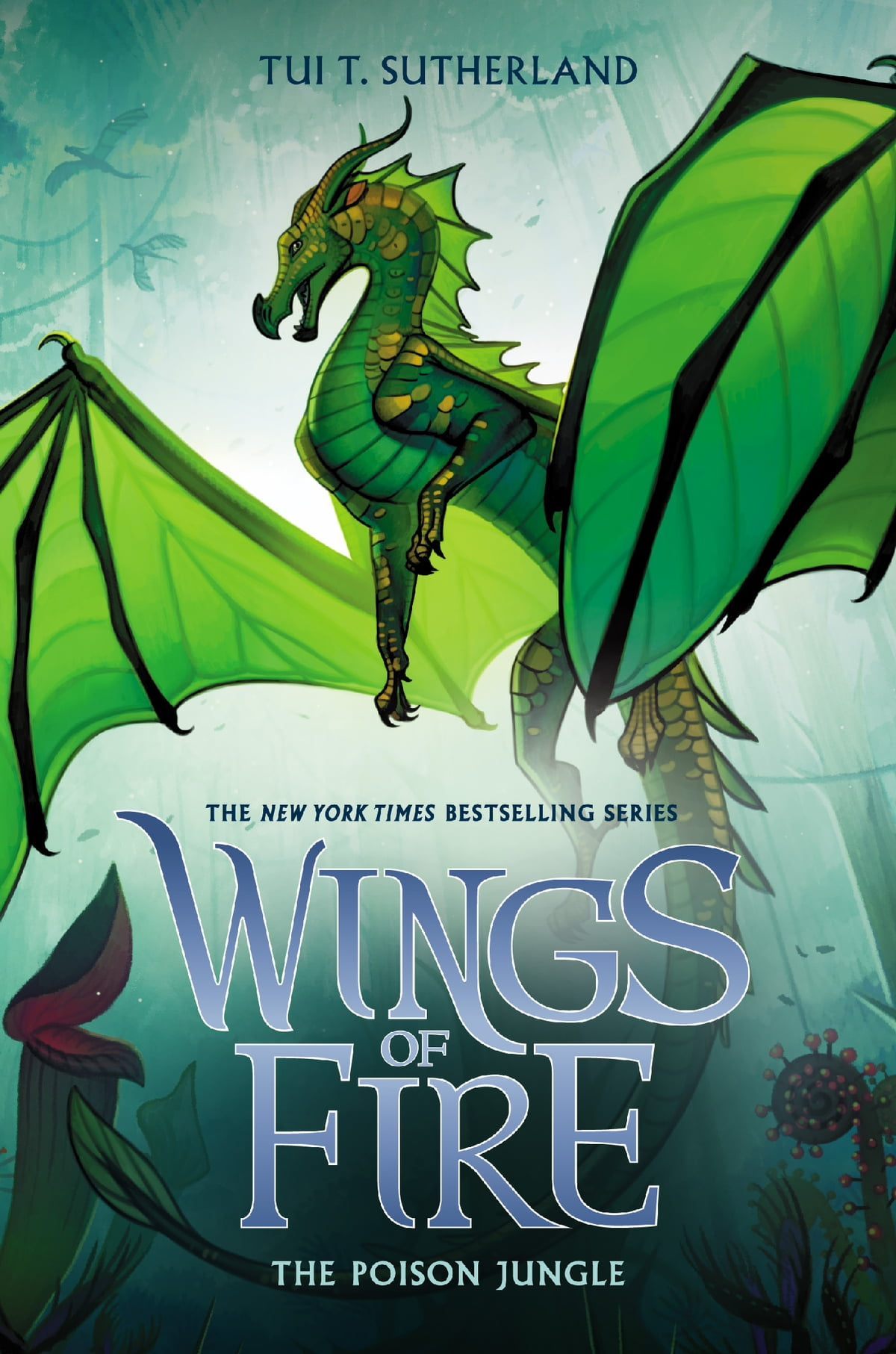 the poison jungle  wings of fire  book 13  ebook by tui t