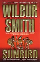 The Sunbird ebook by Wilbur Smith
