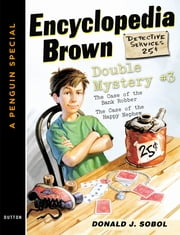 Encyclopedia Brown Double Mystery #3 - Featured mysteries from Encyclopedia Brown, Boy Detective ebook by Donald J. Sobol