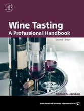 Wine Tasting - A Professional Handbook ebook by Ronald S. Jackson