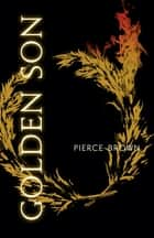 Golden Son - Red Rising Series 2 ebook by Pierce Brown