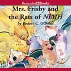 Mrs. Frisby and the Rats of NIMH livre audio by Robert O'Brien