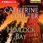 Hemlock Bay audiobook by Catherine Coulter