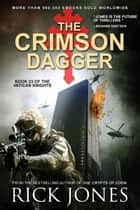 The Crimson Dagger - The Vatican Knights, #23 ebook by