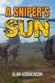 A Sniper's Sun ebook by Alan Hodgkinson