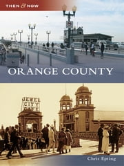Orange County ebook by Chris Epting