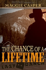Chance of a Lifetime ebook by Maggie Casper