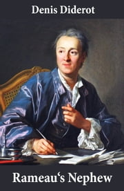 Rameau's Nephew (in a new translation by Ian C. Johnston) ebook by Denis Diderot,Ian C. Johnston