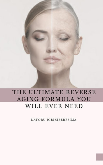 The Ultimate Reverse Aging Formula You Will Ever Need