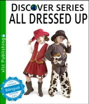 Todo Vestido/All Dressed Up ebook by Xist Publishing