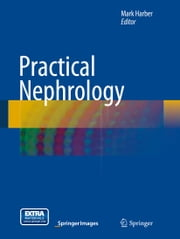 Practical Nephrology ebook by Mark Harber