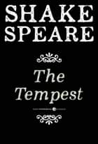 The Tempest - A Comedy ebook by