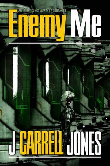 Enemy Me ebook by J Carrell Jones