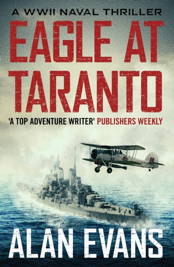 Eagle at Taranto ebook by Alan Evans
