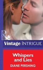 Whispers and Lies (Mills & Boon Vintage Intrigue) ebook by Diane Pershing