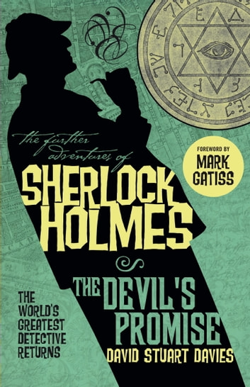 The Further Adventures of Sherlock Holmes: The Devil's Promise ebook by David Stuart Davies