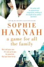 A Game for All the Family - A chilling standalone novel from the bestselling author of Haven't They Grown ebook by Hodder & Stoughton
