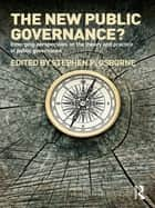 The New Public Governance? ebook by Stephen P. Osborne