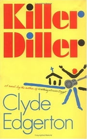 Killer Diller ebook by Clyde Edgerton