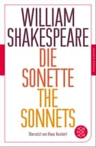 Die Sonette - The Sonnets - Übersetzt von Klaus Reichert eBook by William Shakespeare, Klaus Reichert, Klaus Reichert