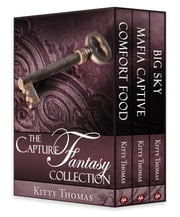 The Capture Fantasy Collection ebook by Kitty Thomas