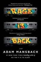 Rage Is Back - A Novel e-bog by Adam Mansbach