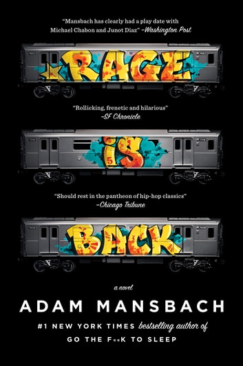 Rage Is Back - A Novel ebook by Adam Mansbach