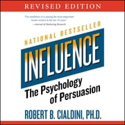 Influence - The Psychology of Persuasion audiobook by Robert B. Cialdini