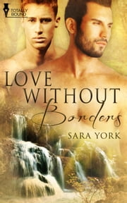 Love Without Borders ebook by Sara York
