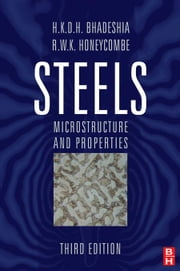 Steels: Microstructure and Properties ebook by Bhadeshia, Harry