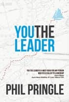 Whos holding your ladder ebook by samuel chand 9781629116136 you the leader ebook by phil pringle fandeluxe PDF