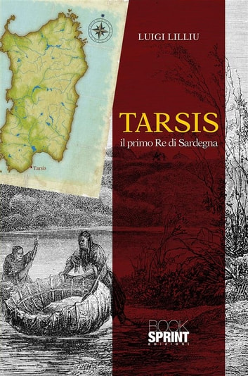 Tarsis il primo Re di Sardegna ebook by Luigi Lilliu