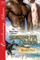 Searching for Quinn ebook by Marcy Jacks
