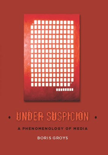 Under Suspicion ebook by Boris Groys