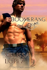 Boomerang Love ebook by Melissa Lopez