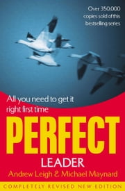 Perfect Leader ebook by Andrew Leigh,Michael Maynard