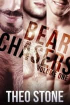 Bear Chasers ebook by Theo Stone