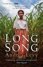 The Long Song - Now A Major BBC Drama ekitaplar by Andrea Levy