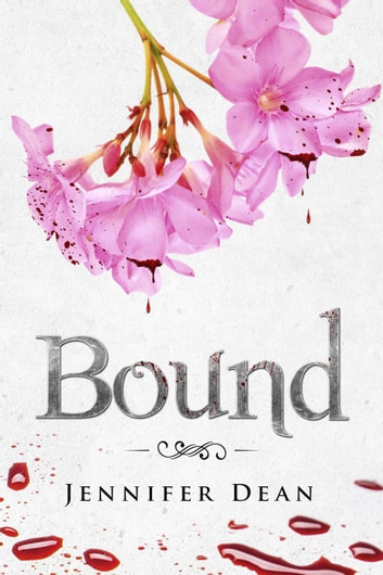 Bound - Bound, #1 ebook by Jennifer Dean