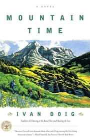 Mountain Time - A Novel ebook by Ivan Doig