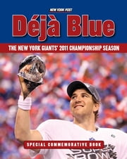 Déjà Blue - The New York Giants' 2011 Championship Season ebook by New York Post