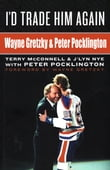 I'd Trade Him Again: Wayne Gretzky & Peter Pocklington