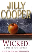 Wicked! ebook by Jilly Cooper OBE