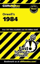 CliffsNotes on Orwell's 1984 ebook by Gilbert Borman,Nikki Moustaki