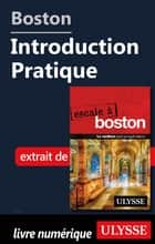 Boston - Introduction Pratique ebook by Collectif