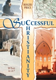 Successful Christianity ebook by Dr. Roger Price