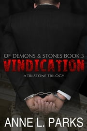 Vindication - Of Demons & Stones ebook by Anne L. Parks
