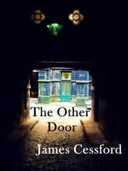 The Other Door ebook by James Cessford