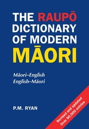 Raupo Dict Of Modern Maori 2e ebook by PM Ryan